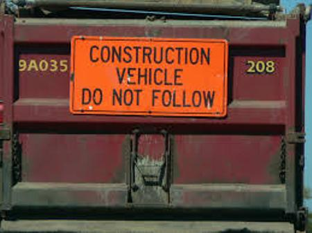 Image result for construction vehicle do not follow